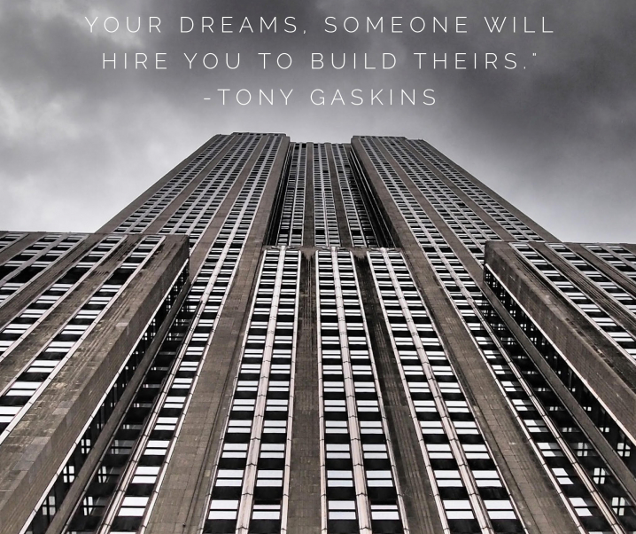 How to Begin Building Your Dreams