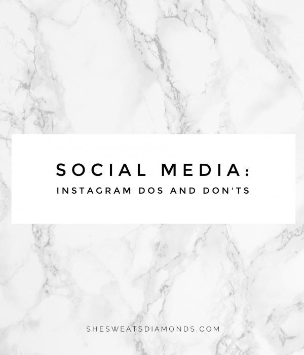 Social Media: Instagram Dos and Don'ts