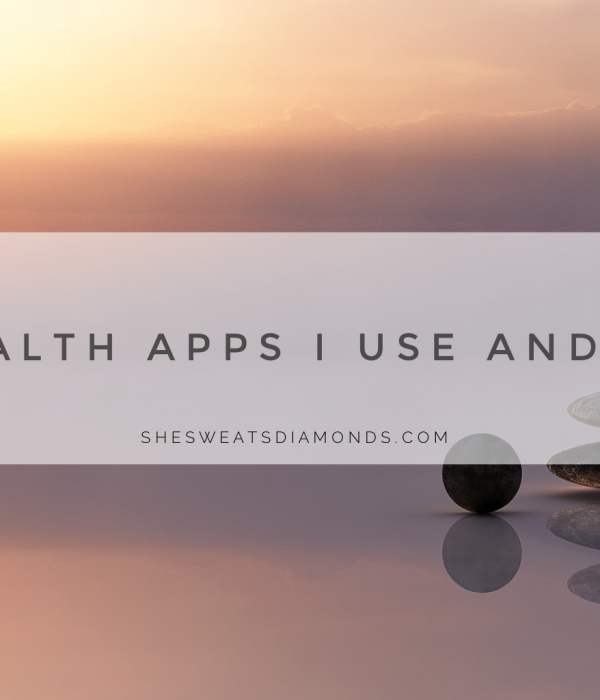 3 Health Apps I Use and Love